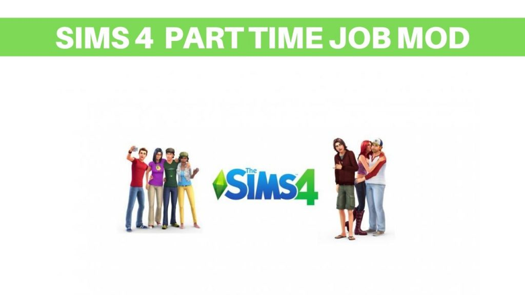 sims 4 Part time Job mod